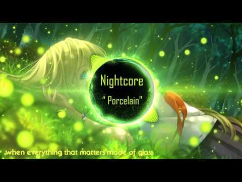 Nightcore - Porcelain