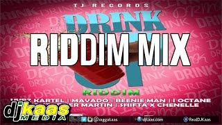 Drink Up Riddim Mix ft Vybz Kartel, Beenie Man, Mavado, I-Octane &More| TJ Records Oct 2014