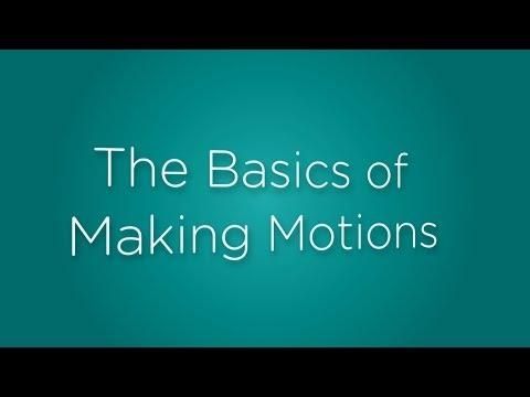 The Basics of Making Motions