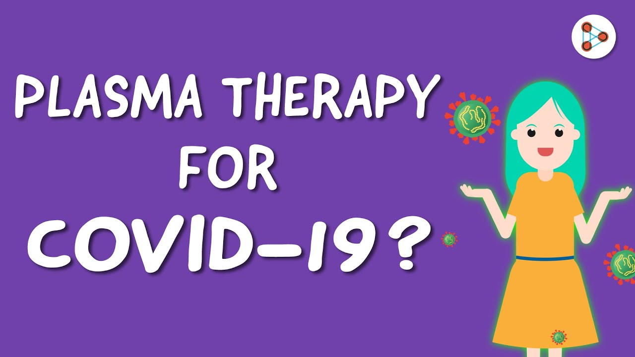 Plasma Therapy for COVID-19 | One Minute Bites | Don't Memorise