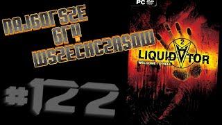 Najgorsze Gry Wszechczasów - Liquidator 2: Welcome to Hell (Odcinek 122)