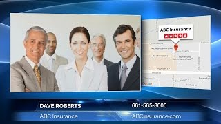 Dave Roberts ABC Insurance - How to Choose an Insurance Agent