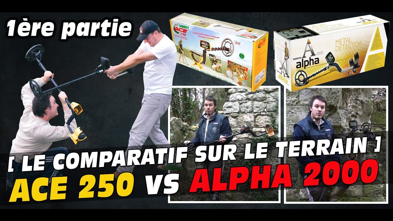 comparatif d tecteur de m taux garrett ace 250 vs teknetics alpha 2000 1ere partie youtube. Black Bedroom Furniture Sets. Home Design Ideas