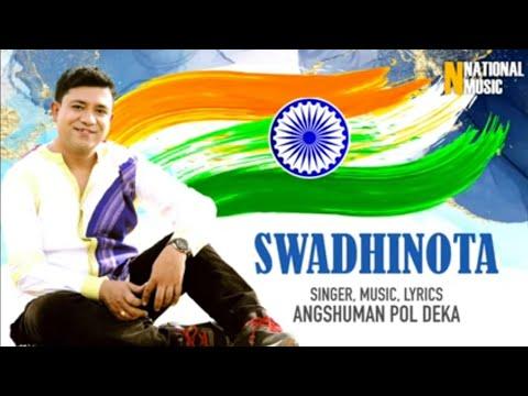 independence-day-song||-swadhinota-diwash-||-angshuman-pol-deka-||-new-assamese-song-2019