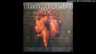 Trankilou - Atom Funk