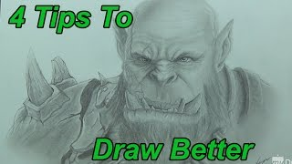 Drawing Tips - 4 Tips To Help You Draw Better