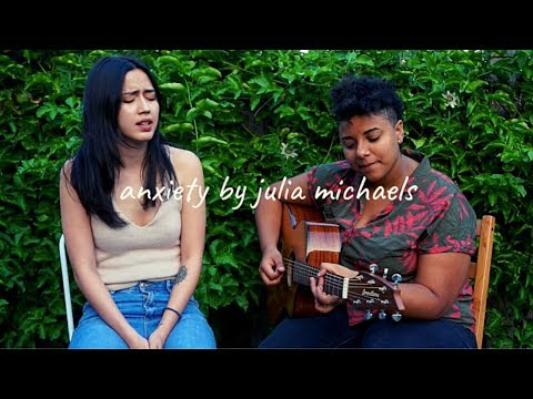 Anxiety By Julia Michaels (Cover) | Julz Savard Feat. Lorena Nogueira
