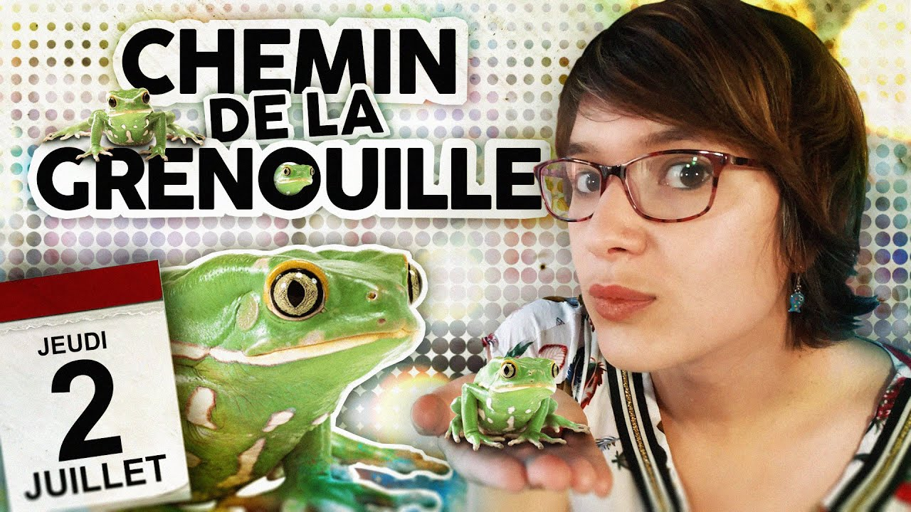 LMPEL - Jeudi 2 Juillet -  La grenouille - Le chemin de la grenouille