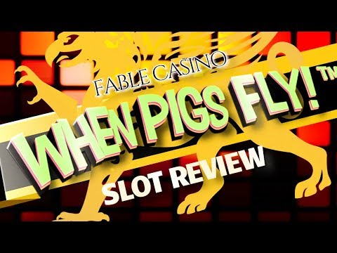 WHEN PIGS FLY SLOT REVIEW