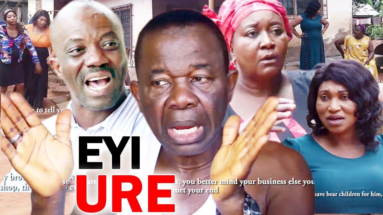 Download EYI URE Season 1&2 - Chiwetalu Agu 2020 Latest Nigerian Nollywood Comedy Movie Full HD