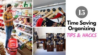 15 Time Saving Home Organizing Tips | Hacks To Save Time On Daily Organization & Cleaning