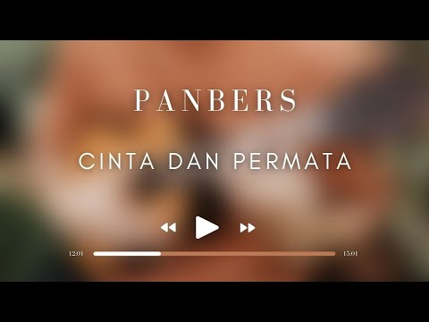 Panbers - Cinta Dan Permata  (Official Music Video)