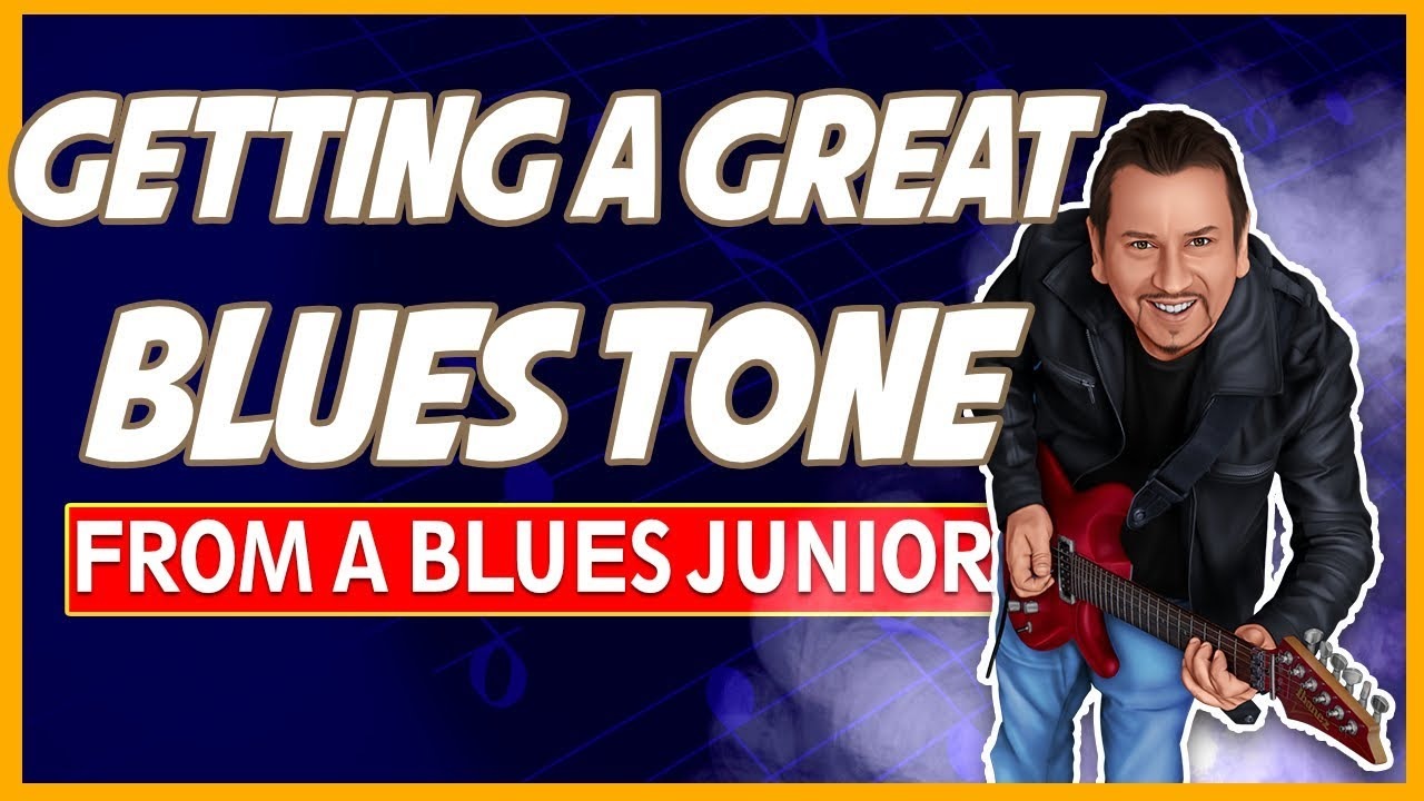 Getting A Great Blues Tone From A Fender Blues Junior