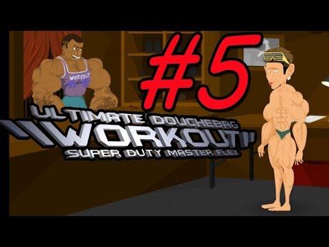 I'M COMPLETELY BUFF! (ENDING) | Douchebag Workout Part 5 (SUPER DUTY MASTER FLEX!!!)