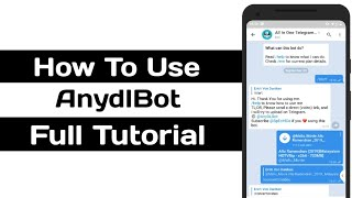 How To Use Telegram AnyDLBot | Full Tutorial