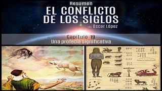 El Conflicto de los Siglos - Resumen - Capítulo 19 – Una profecía significativa
