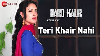 Teri Khair Nahi Hard Kaur | Nooran Sisters | Drishti Grewal, Nirmal Rishi & Deana Uppal