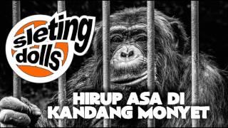 SLETING DOLLS HIRUP ASA DI KANDANG MONYET full album