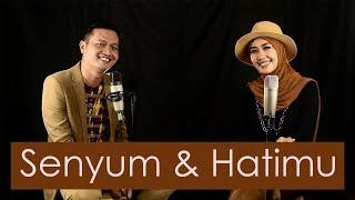 Senyum & Hatimu (Ikke Nurjanah) - Andrey feat Gita KDI (COVER)
