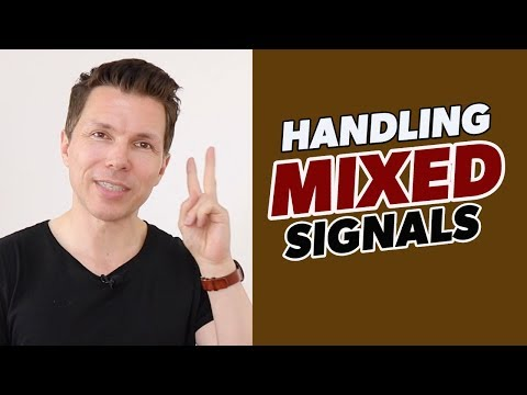"How To Deal With Mixed Signals From Women | What To Do When You Get ""Mixed Messages"" From A Girl!"