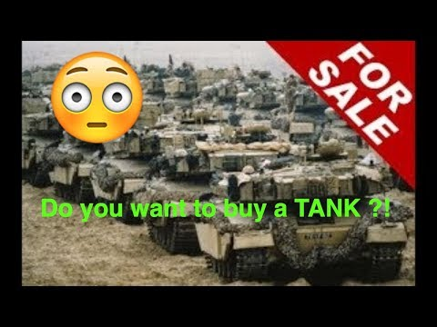 Do You Want To Buy A TANK ?!