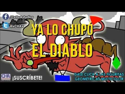 YA LO CHUPÓ EL DIABLO