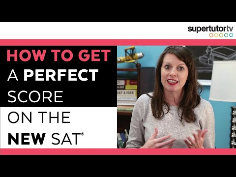 How to Get a PERFECT SCORE on the NEW SAT
