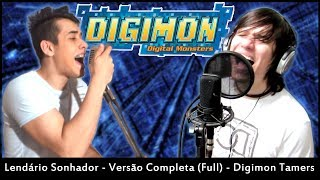 Digimon Tamers - Lendário Sonhador (Full Version) - Ricardo Júnior part. Tragicômico