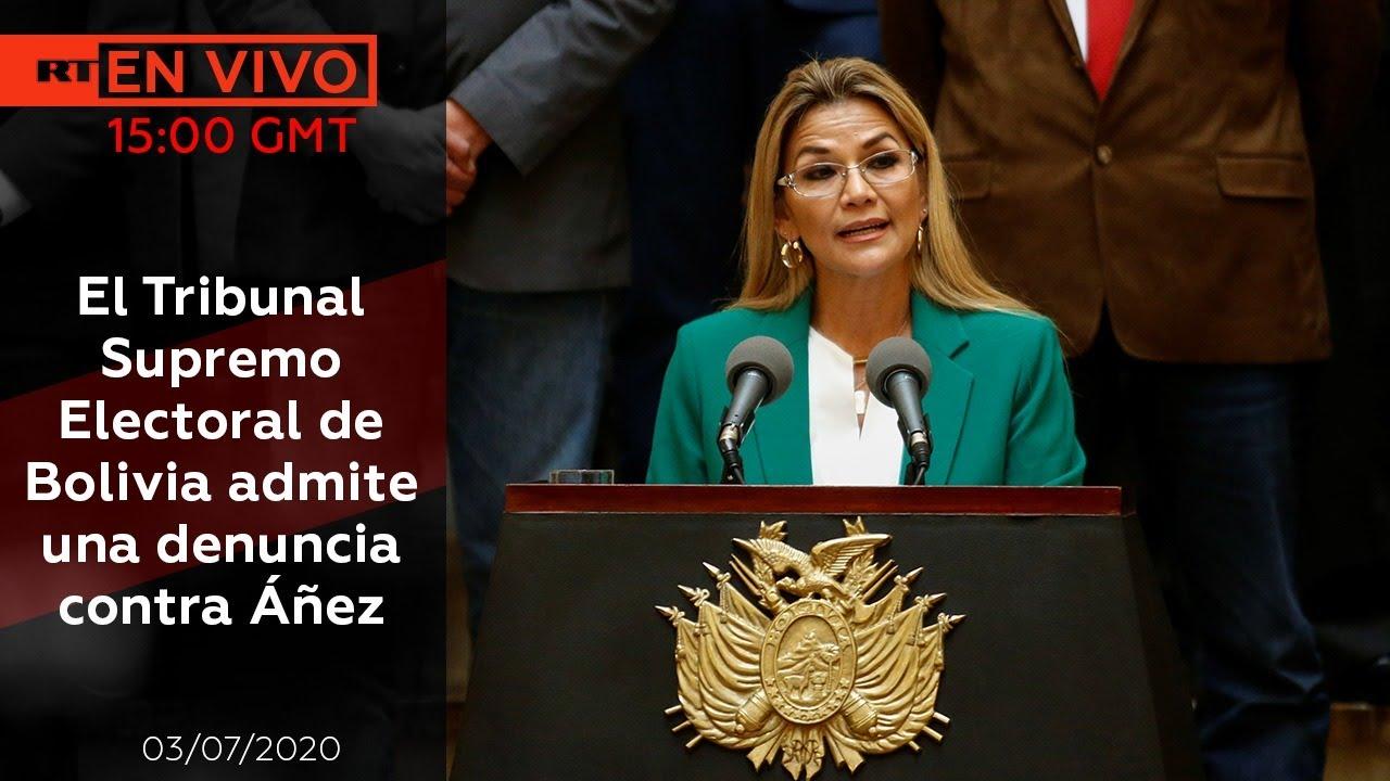 El Tribunal Supremo Electoral de Bolivia admite una denuncia contra Áñez - NOTICIERO RT 03/07/2020