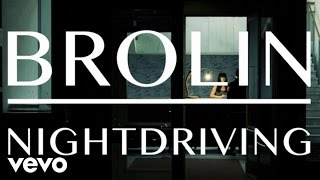 Brolin - Nightdriving