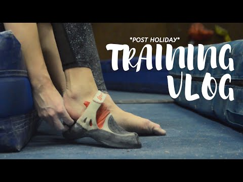 Climbing Training - Getting Back in the Game - Vlog