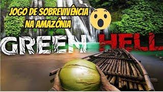 Muita Zueira No GREEN HELL Gameplay Pt Br