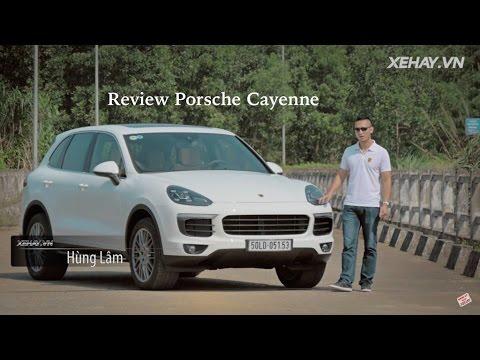[XEHAY.VN] nhận xét xe SUV Porsche Cayenne ở Việt Nam