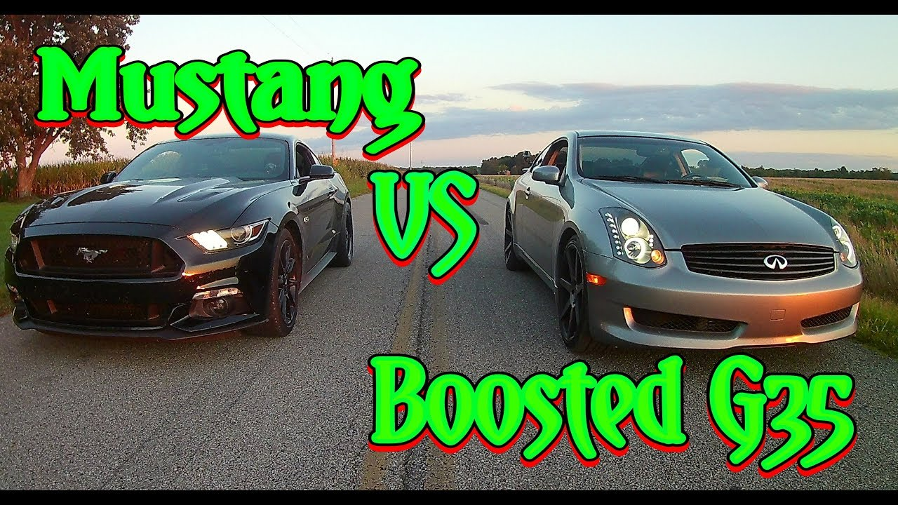 Supercharged G35 Vs Bolt On Mustang Gt