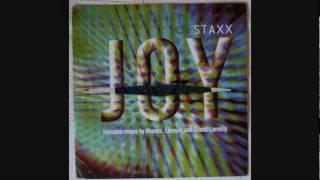 STAXX - JOY (Mondo