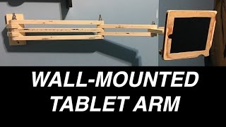 Wall-Mounted Tablet Arm!