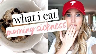 What I Eat in a Day w/ MORNING SICKNESS | Becca Bristow