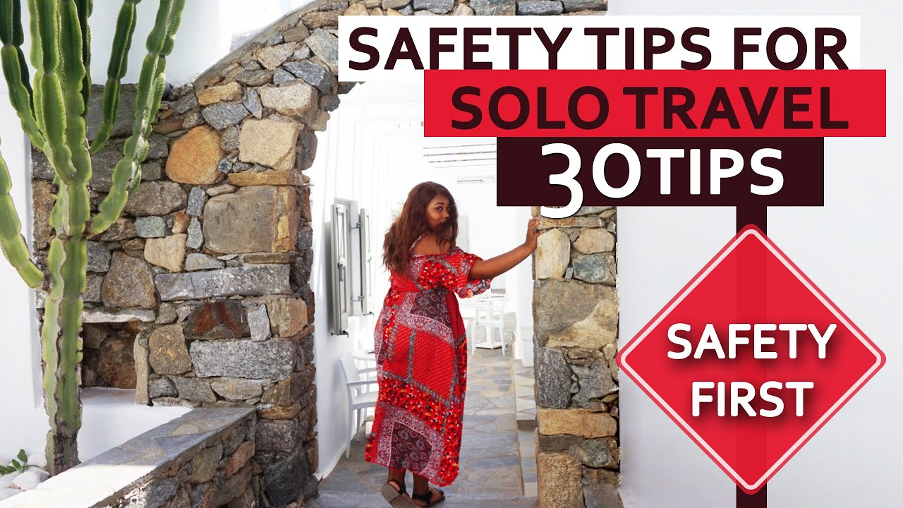 Tips on How to Stay Safe while Travelling Solo