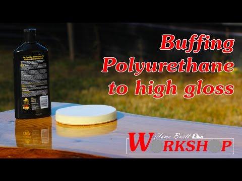 how-to-buff-polyurethane-to-a-high-gloss