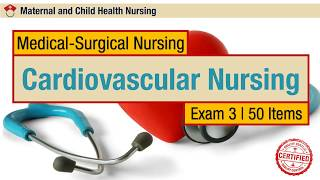 Medical Surgical Nursing Exam Questions 3 (50 Items)