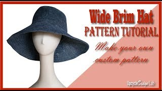 Wide Brim Hat Pattern Tutorial - How to make your own hat pattern