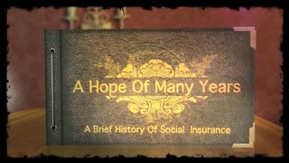A Hope of Many Years - Social Security