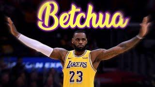 Betchua~LeBron James Mix ᴴᴰ(Feat. Shordie Shordie)