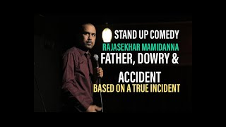 My Father's Ear| Stand Up Comedy | Rajasekhar Mamidanna