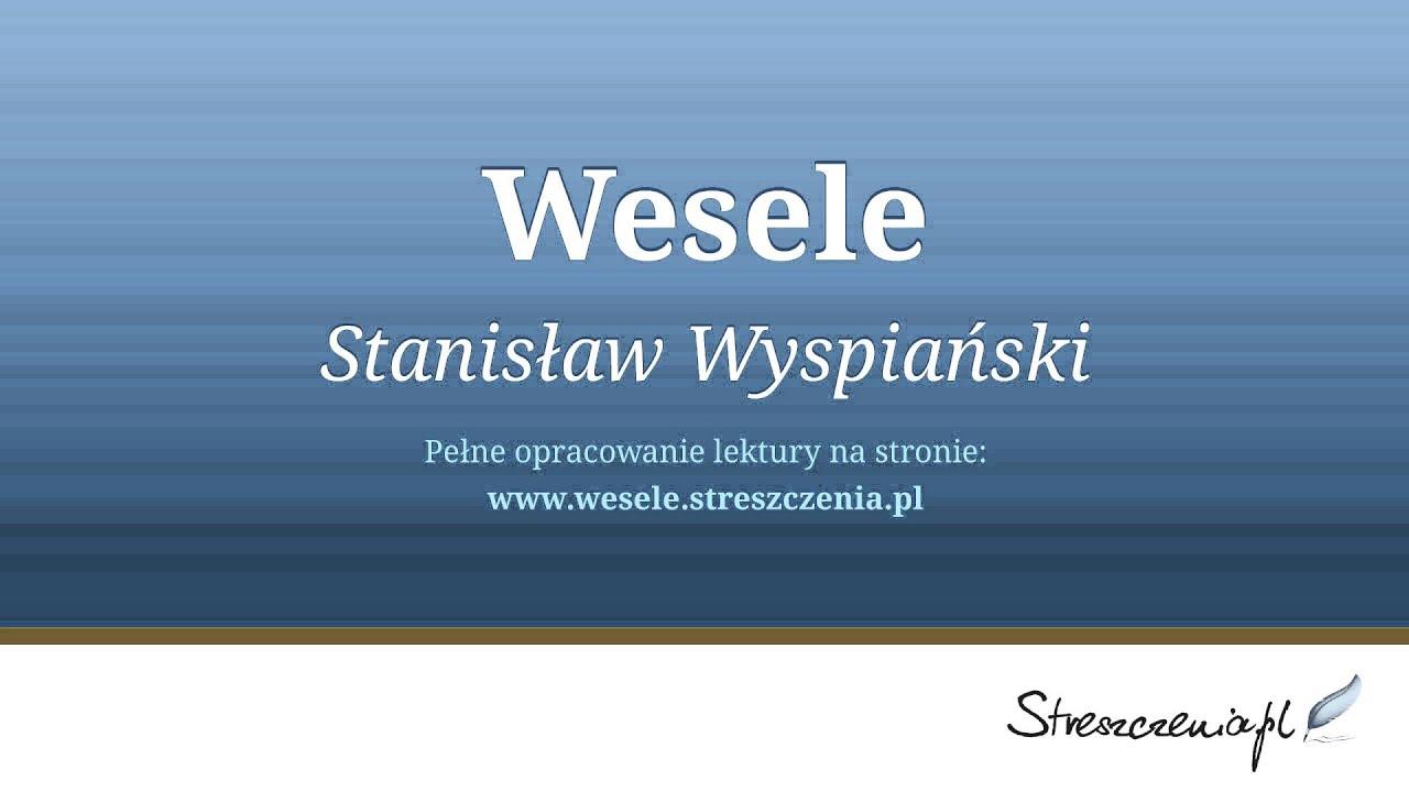 Wesele Streszczenie Audiobook Stanisław Wyspiański Youtube