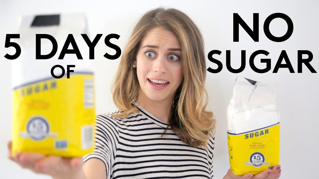 5 Days of No Sugar | Try Living With Lucie | Refinery29 ...