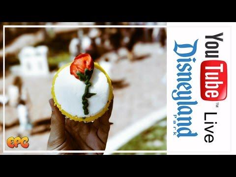 🔴 LIVE AT DISNEYLAND 2017 EATING BEAUTY & THE BEAST CUPCAKE TREATS