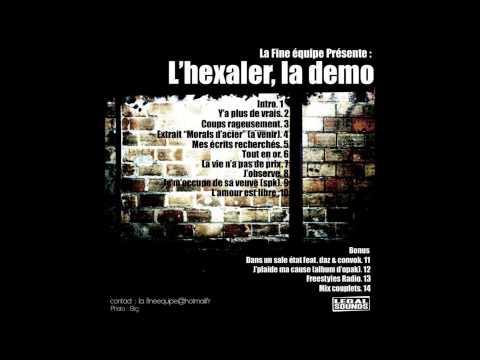 Youtube: L'Hexaler – Y'a plus de vrais