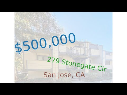 $500,000 San Jose home for sale on 2020-11-18 (279 Stonegate Cir, CA, 95110)