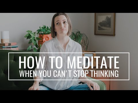 How to Meditate When You CAN'T. STOP. THINKING (5 Meditation Tips for OVERTHINKERS)